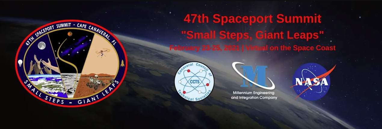 Small Steps, Giant Leaps: 47th Spaceport Summit, 2021