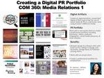 Creating a Digital PR Portfolio. COM 360: Media Relations 1 by Joanne L. DeTore Ph.D.