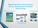 Digital Literacies in the Classroom: BA 215 Transportation Principles Poster Design