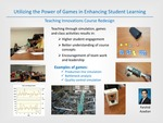 Utilizing the Power of Games in Enhancing Student Learning