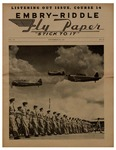Embry-Riddle Fly Paper 1943-09-24 by Embry-Riddle School of Aviation