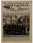Embry-Riddle Fly Paper 1944-12-15 by Embry-Riddle School of Aviation