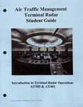 Air Traffic Management Terminal Radar Student Guide by Daytona Beach Department of Applied Aviation Sciences