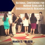 National Conference for McNair Scholars and Undergraduate Research