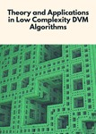 Theory and Applications in Low Complexity DVM Algorithms by Dr. Perera